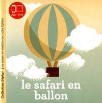 Julia Spiers - Le safari en ballon.