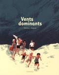 Julia Wauters et Glen Chapron - Vents dominants.