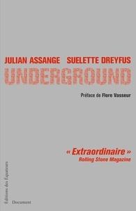 Julian Assange et Suelette Dreyfus - Underground.