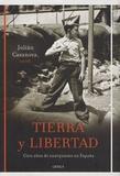 Juliàn Casanova - Tierra y libertad - Cien años de anarquismo en España.