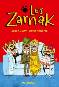 Julian Clary et David Roberts - Les Zarnak Tome 1 : .