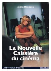 Julian Danbecq - La nouvelle caissière du cinéma.