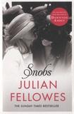 Julian Fellowes - Snobs.