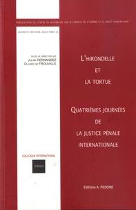 Julian Fernandez et Olivier de Frouville - L'hirondelle et la tortue - Quatrièmes journées de la justice pénale internationale.