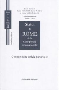 Julian Fernandez et Xavier Pacreau - Statut de Rome de la Cour pénale internationale - Commentaire article par article, 2 volumes.