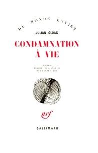 Julian Gloag - Condamnation à vie.