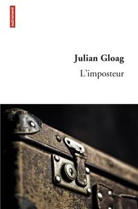 Julian Gloag - L'imposteur.