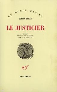 Julian Gloag - Le Justicier.