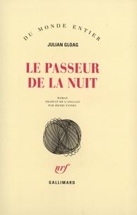 Julian Gloag - Le passeur de la nuit.
