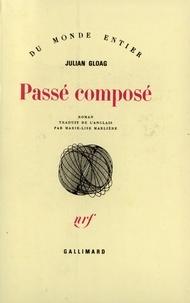 Julian Gloag - Passé composé.