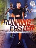 Julian Goater et Don Melvin - Running Faster - Devenez un meilleur coureur.