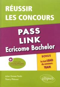 Réussir les concours Pass, Link, Ecricome Bachelor- Bonus : le Test LEAD du concours TEAM - Julian Gomez Pardo |