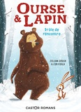 Julian Gough et Jim Field - Ourse & Lapin  : Drôle de rencontre.