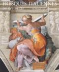 Julian Kliemann et Michael Rohlmann - Fresques italiennes du XVIe siècle - De Michel-Ange aux Carrache (1510-1600).
