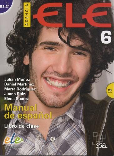 Julian Munoz - Agencia Ele 6 - Manual de espanol, libro de classe. 1 CD audio