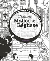 Julian Press - L'agence Malice & Réglisse  : La malédiction de l'arbalétrier - 60 énigmes à résoudre en s'amusant.