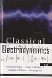 Julian Schwinger et Kimball A. Milton - Classical Electrodynamics.