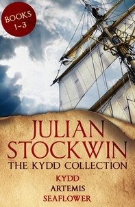 Julian Stockwin - The Kydd Collection 1 - (Kydd, Artemis, Seaflower).