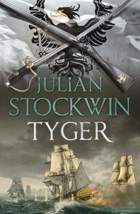 Julian Stockwin - Tyger - Thomas Kydd 16.