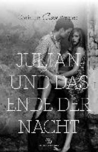 Julian und das Ende der Nacht.