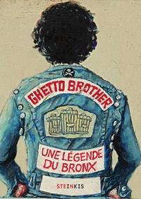 Julian Voloj et Claudia Ahlering - Ghetto Brother - Une légende du Bronx.