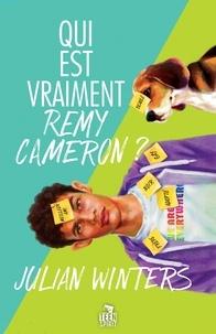 Julian Winters - Qui est vraiment Remy Cameron ?.