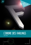 Julian Writer - L'ordre des Farlings.