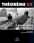 Juliana Araujo et Michel Marie - A grande allure - L'oeuvre de Pierre Perrault.