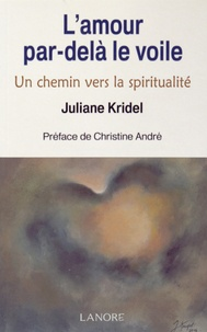 Checkpointfrance.fr L'amour par-delà le voile - Un chemin vers la spiritualité Image