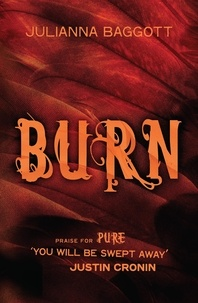 Julianna Baggott - Burn.