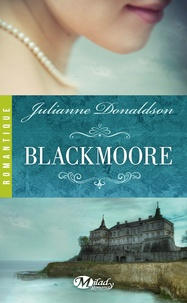 Julianne Donaldson - Blackmoore.