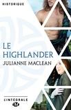 Julianne MacLean - Le Highlander - L'Intégrale.