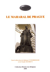 Julianne Unterberger et Claude Secroun - Le Maharal de Prague.