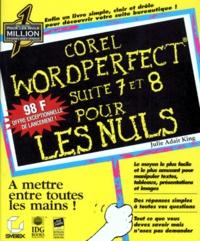 Julie Adair King - Corel WordPerfect suite 7 & 8.