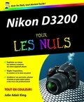 Julie Adair King - Nikon D3200 pour les nuls.