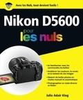 Julie Adair King - Nikon D5600 pour les nuls.