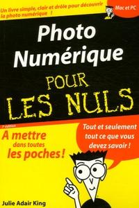 Photo Numérique pour les Nuls - Julie Adair King   Showmesound.org