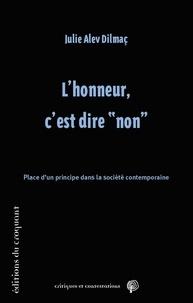 Free e book téléchargement gratuit L'honneur, c'est dire