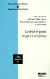 Julie Allard et Olivier Corten - La vérité en procès - Les juges et la vérité politique.