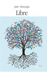 Julie Altinoglu - Libre.