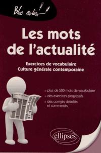 Alixetmika.fr Les mots de l'actualité - Exercices de vocabulaire, culture générale contemporaine Image