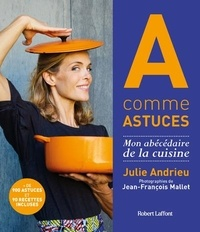 Julie Andrieu - A comme Astuces.