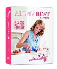 Julie Andrieu - All my best desserts.