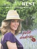 Julie Andrieu - All my best - mes 300 meilleures recettes by Julie Andrieu.