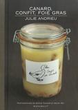 Julie Andrieu - Canard, confit et foie gras.