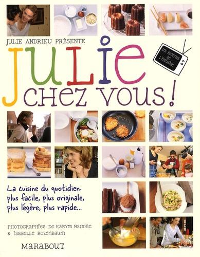 Julie chez vous !