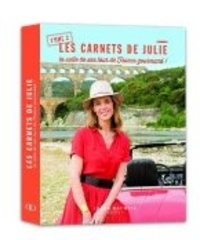 Julie Andrieu - Les carnets de Julie - Tome 2 : La suite de son tour de France gourmand !.