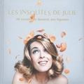 Julie Andrieu - Les Insolites de Julie.