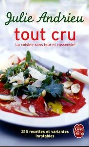 Tout cru - La cuisine sans four ni casserole!.pdf