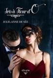 Julie-Anne De See - Iris à fleur d'O.
